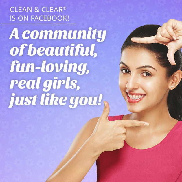 CLEAN & CLEAR® is on Facebook.